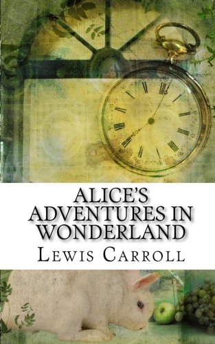 Alice's Adventures in Wonderland (Alice in Wonderland)