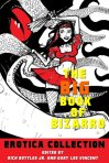 The Big Book of Bizarro Erotica Collection (Kindle Ed.)