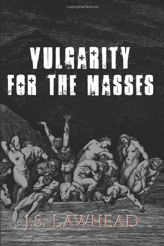 Vulgarity For The Masses