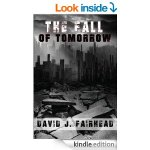 The Fall of Tomorrow Kindle Edition