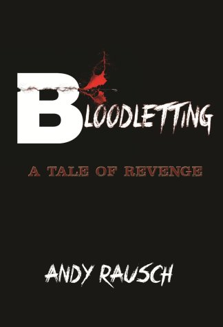 Bloodletting: A Tale of Revenge