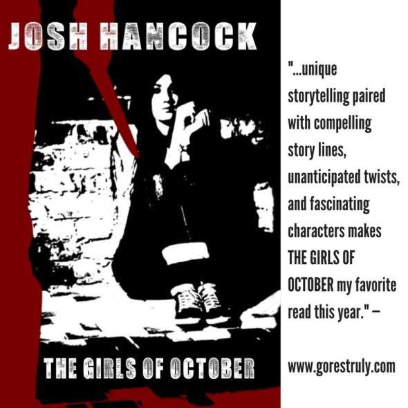 THE GIRLS OF OCTOBER by JOSH HANCOCK